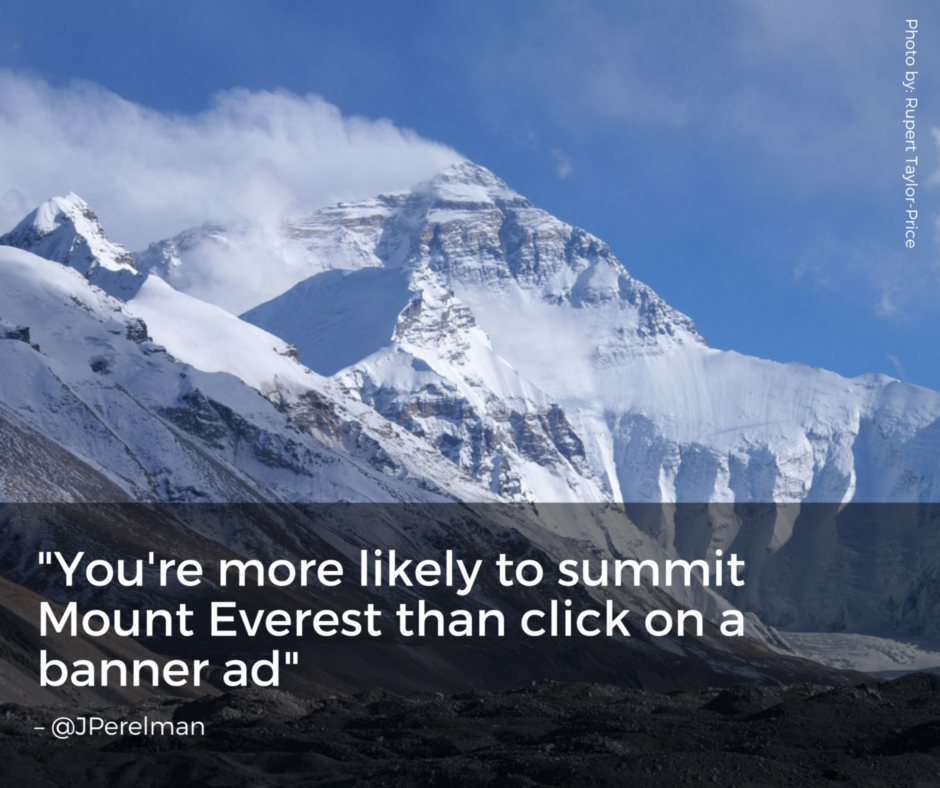 More likely to summit Mt Everest than click on a banner ad