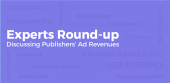 Publishers' Ad Revenues: Industry Experts Round-up